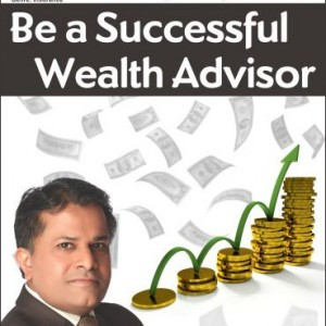 Be a Successful Wealth Advisor (Set of 2)