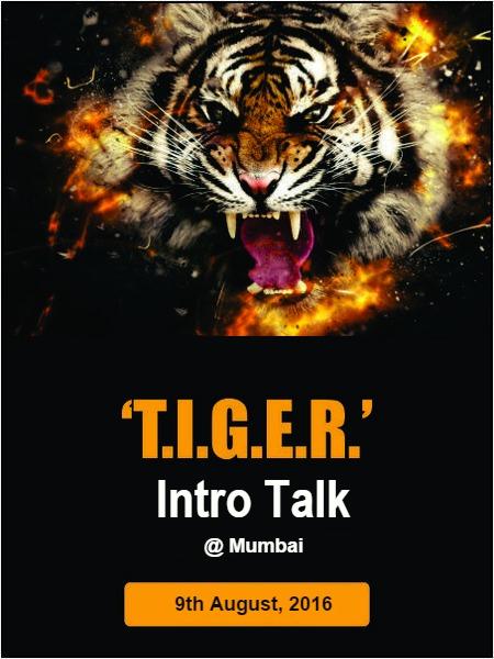 T.I.G.E.R. Intro Talk - Mumbai